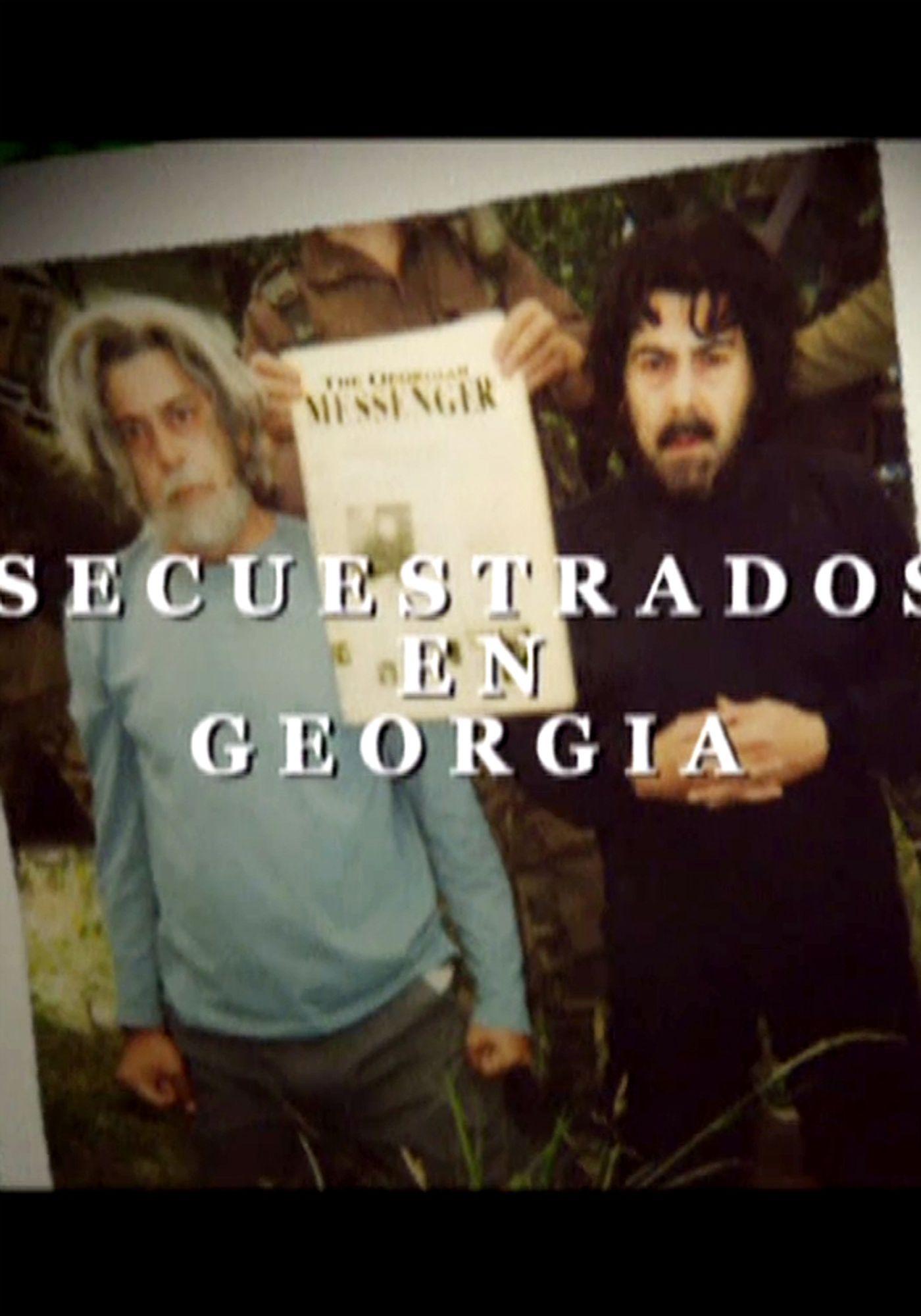 Secuestrados en Georgia