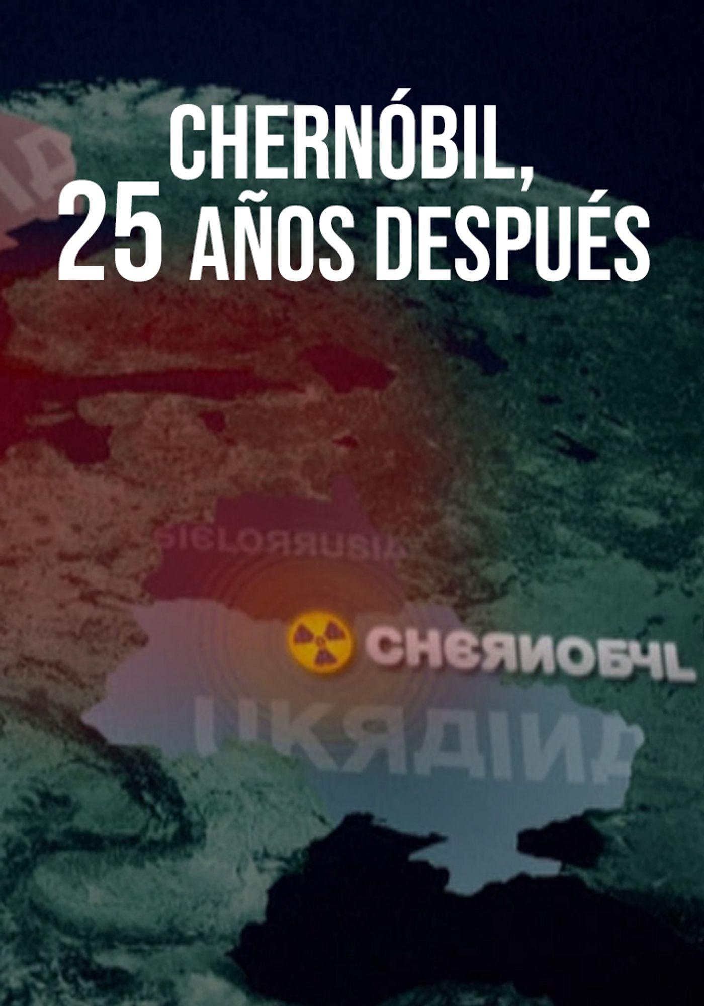 Chernóbil, 25 años después
