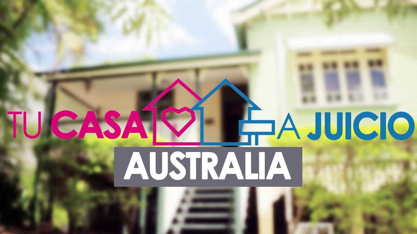 Tu casa a juicio Australia
