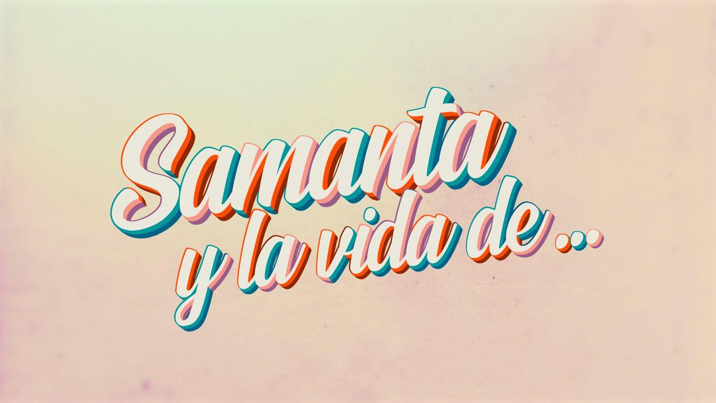 Samanta y la vida de