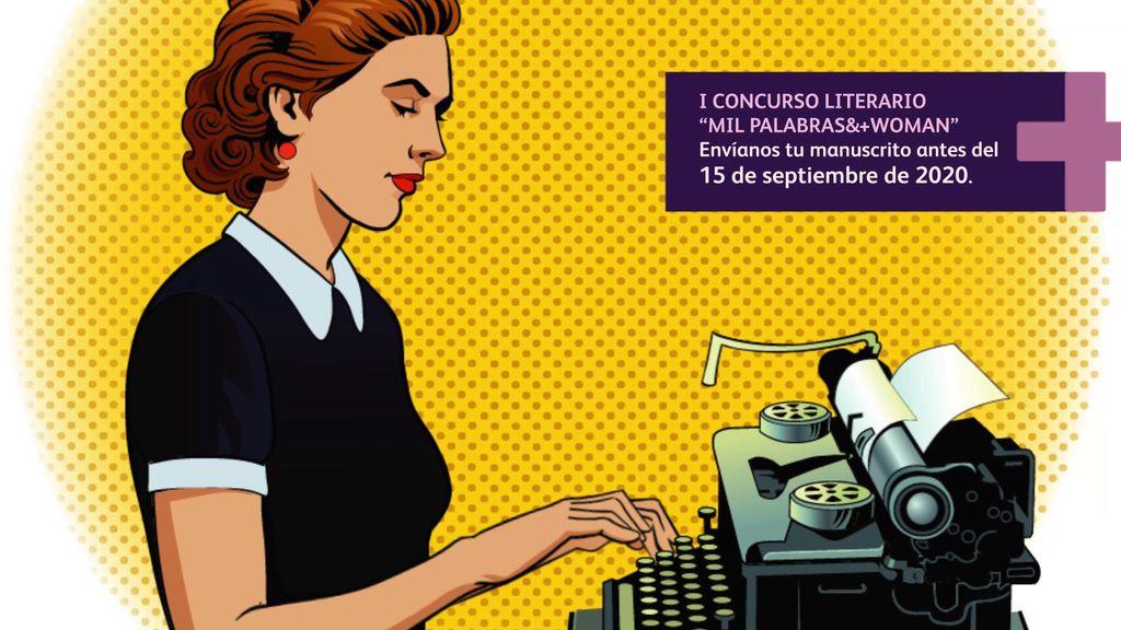 concurso novela - Mil Palabras &+ Woman se lanza a la búsqueda de talento literario