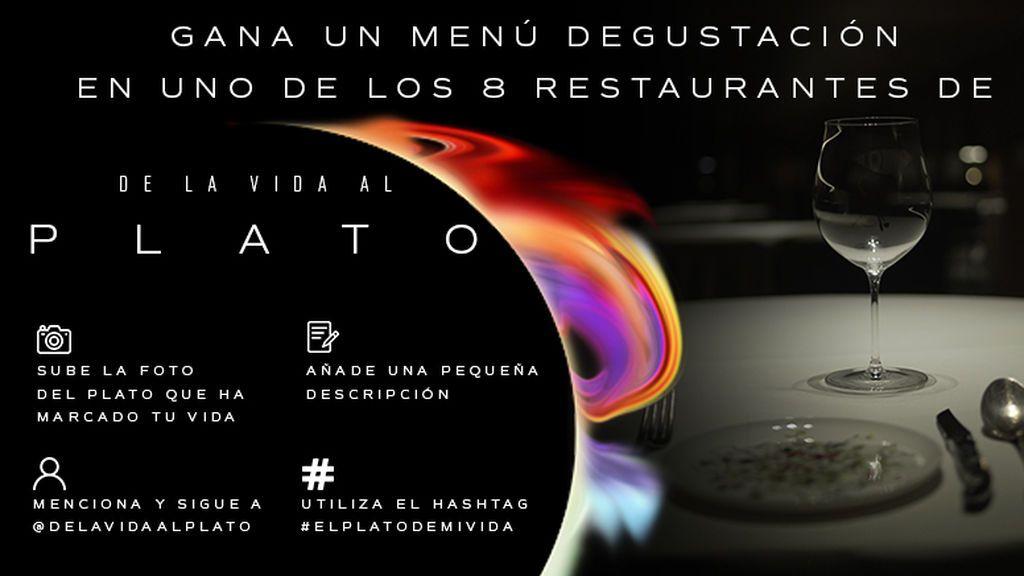 ¡Gana un menú degustación en uno de los 8 restaurantes de 'De la vida al plato'!