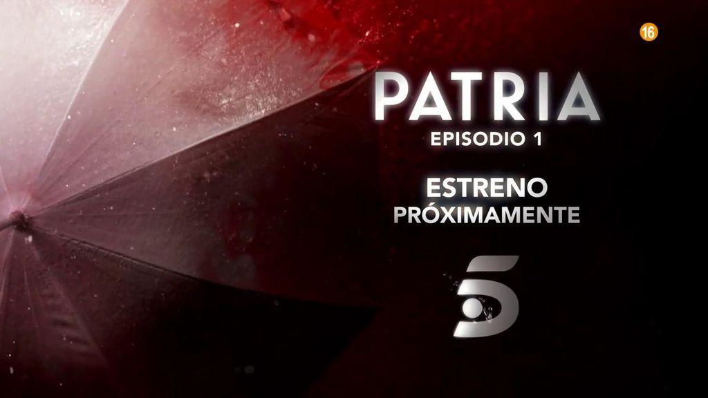 'Patria': el primer episodio, estreno próximamente en Telecinco