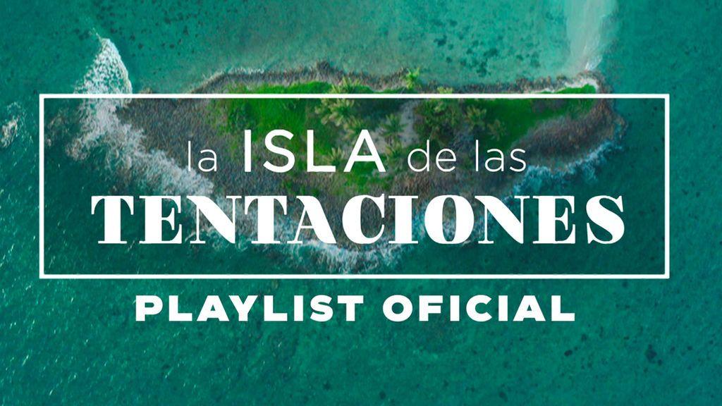 Disfruta la música de LA ISLA DE LAS TENTACIONES en la playlist oficial del programa