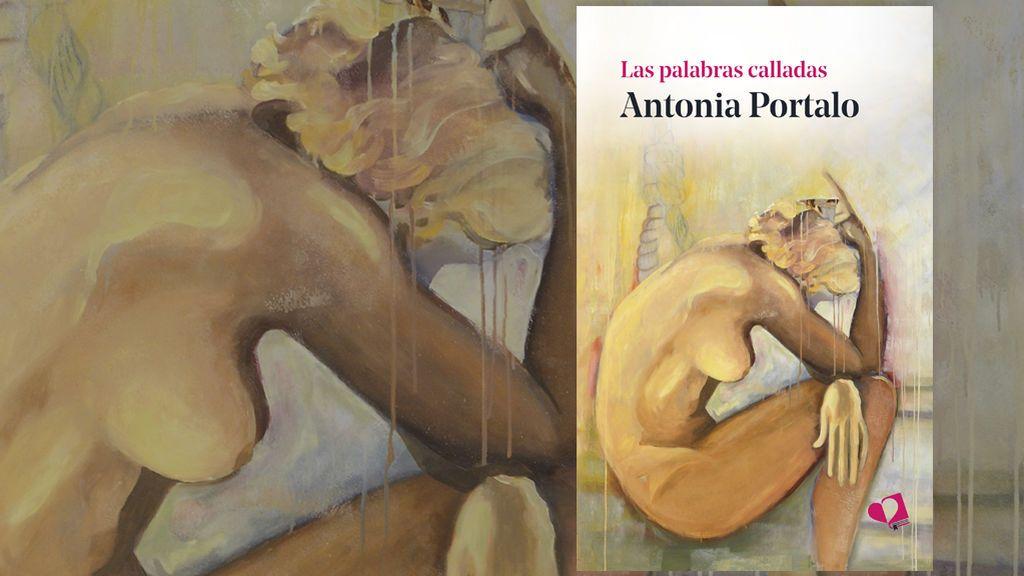 Las palabras calladas de Antonia Portalo