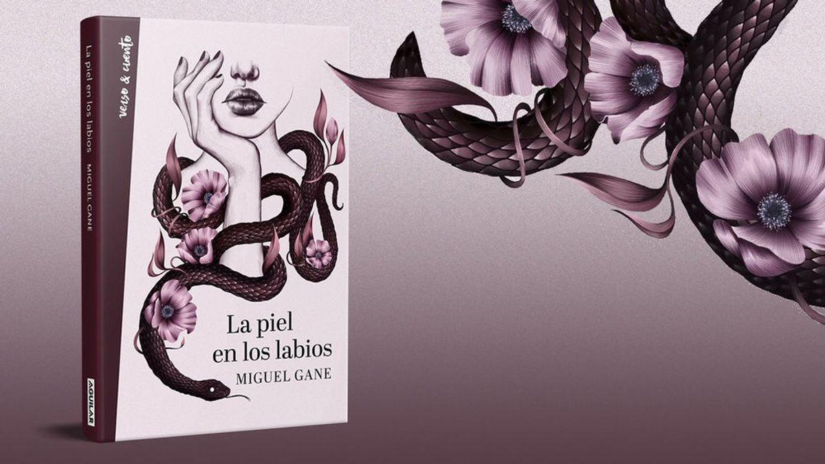 'Con la piel en los labios' es el nuevo poemario de Miguel Gane