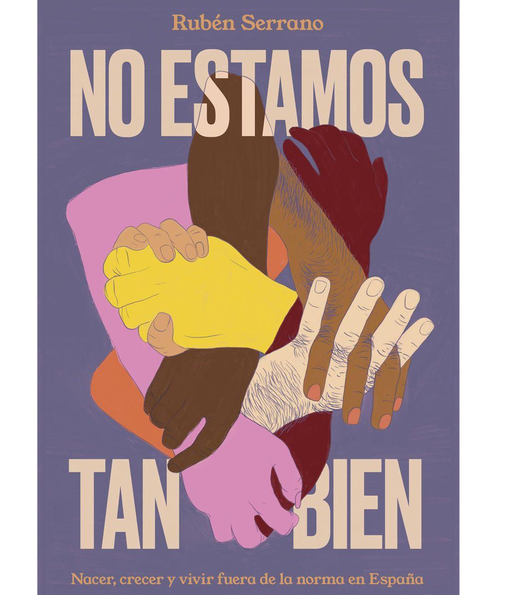 Portada del libro de Rubén Serrano, 'No estamos tan bien'