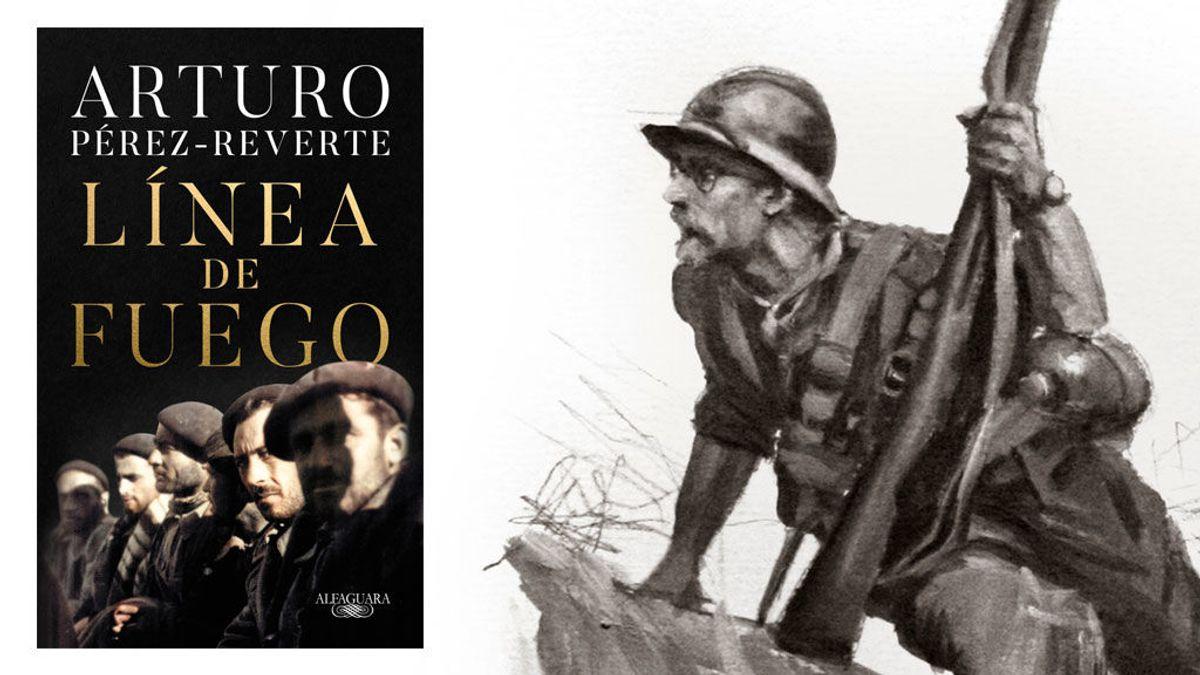 'Línea de fuego' es la nueva novela de Arturo Pérez-Reverte, una obra capaz de posicionar al lector en el horror de la batalla
