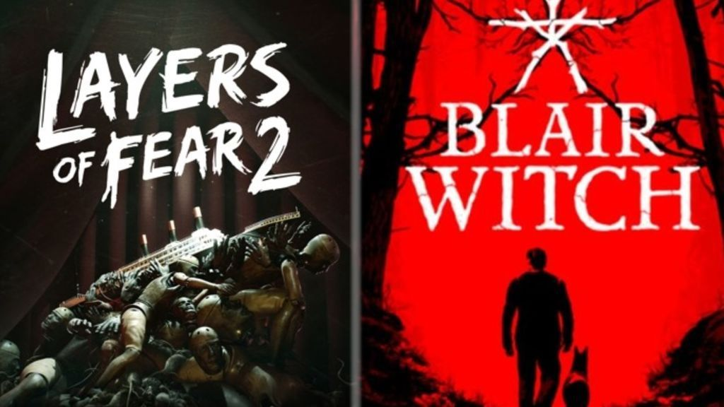 Layers of Fear 2 y Blair Witch