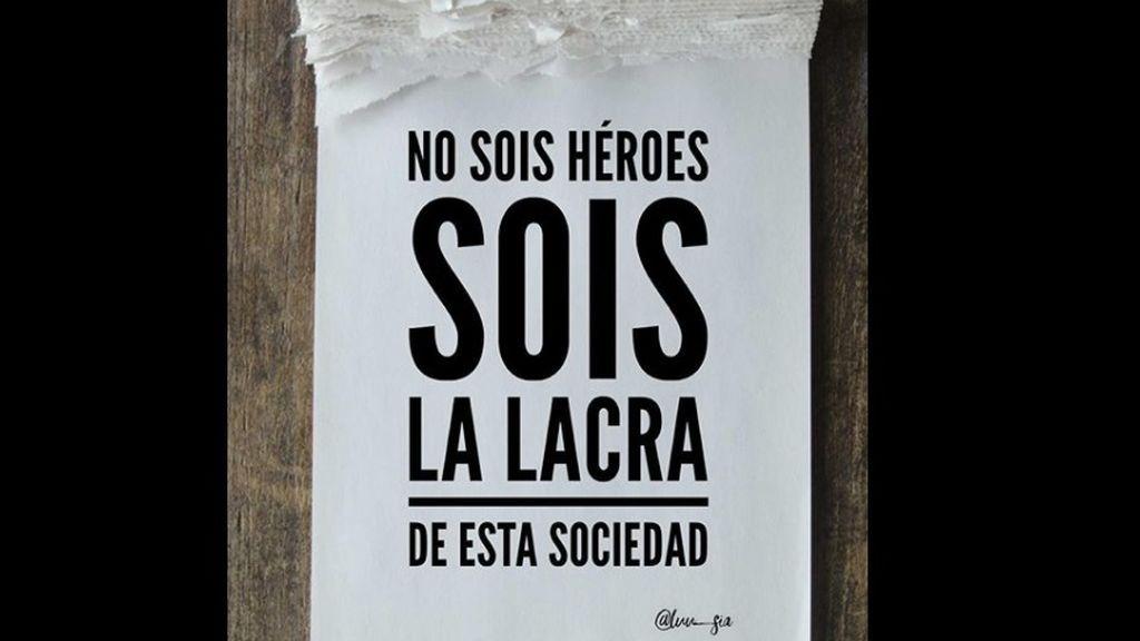 """El aplaudido movimiento contra los altercados """"No sois héroes, sois la lacra de esta sociedad"""""""