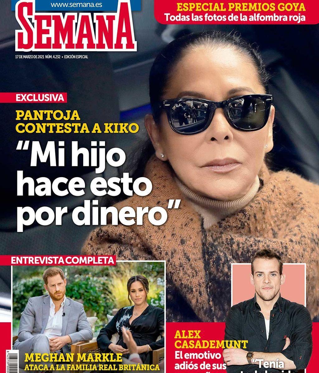 """Isabel Pantoja, portada de Semana: """"Mi hijo hace esto por dinero"""""""