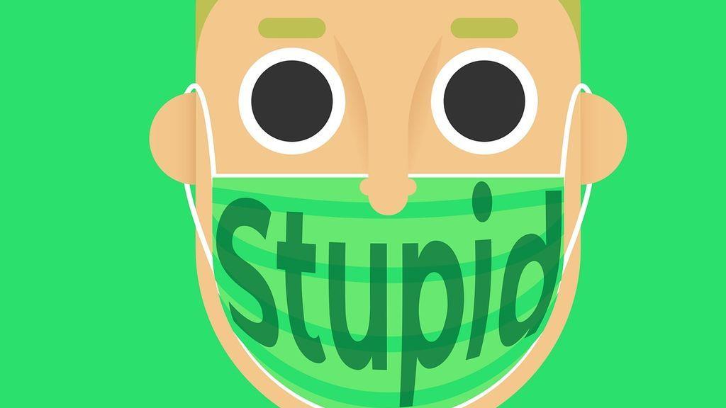 """La peor pandemia es la estupidez humana"""