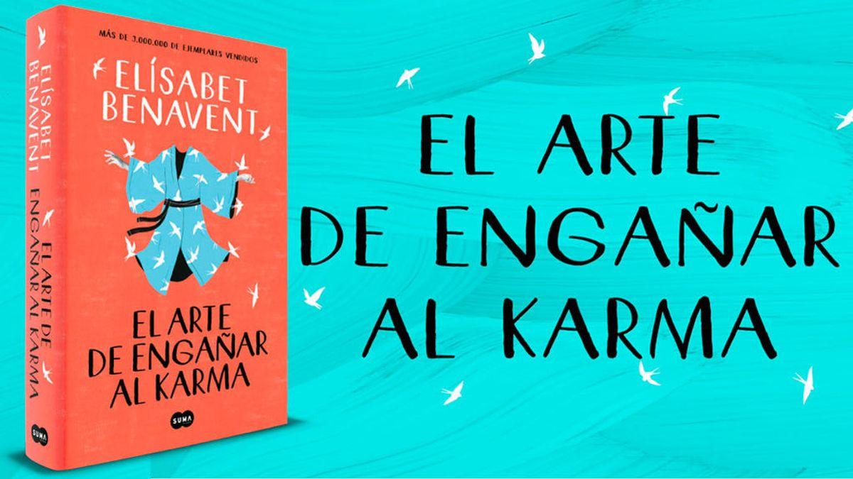 libro-el-arte-de-engañar-al-karma-de-elisabet-benavent