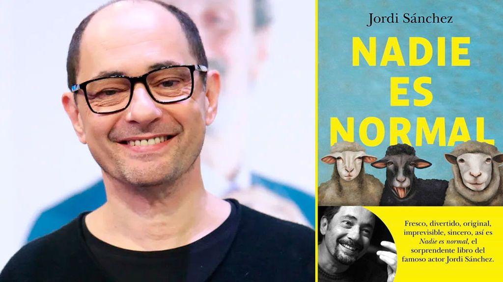 Nadie es normal, de Jordi Sánchez