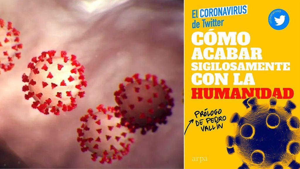 Cómo acabar sigilosamente con la humanidad, de Mario de Diego, el coronavirus de Twitter