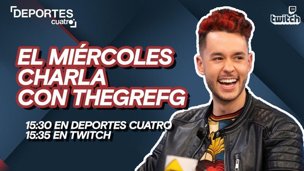 TheGrefg estará en el Twitch de Deportes Cuatro este miércoles a las 15.35 horas