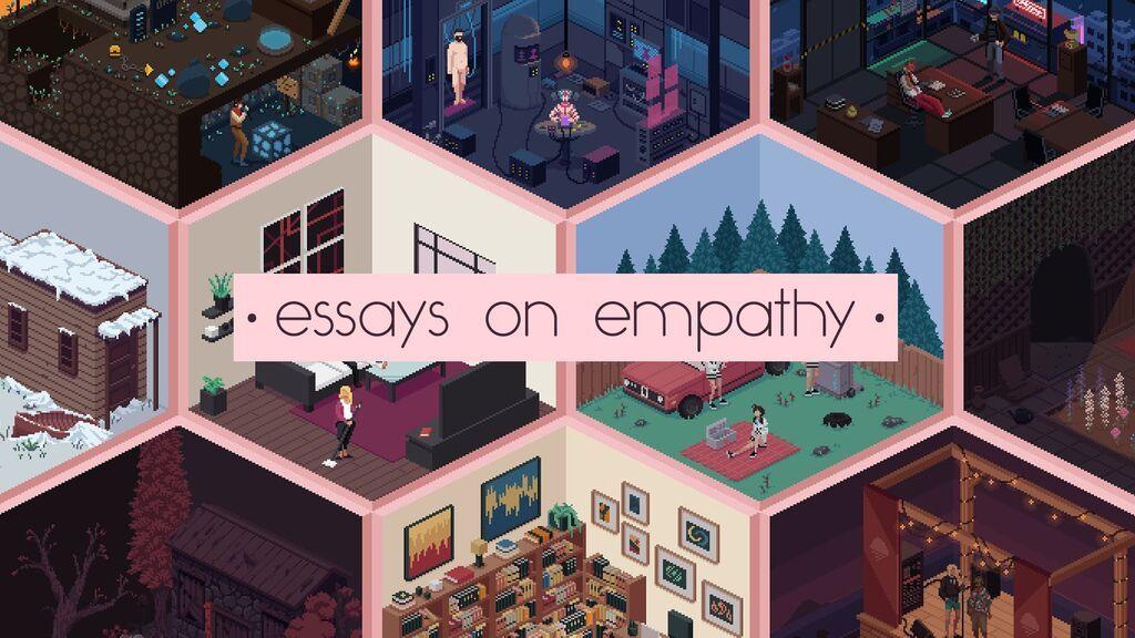 Essays of Empathy: el legado de Deconstructeam en diez juegos
