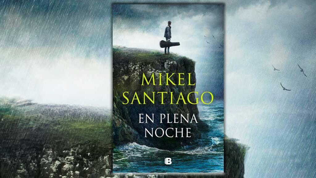 EN-PLENA-NOCHE-libro-de-Mikel-Santiago