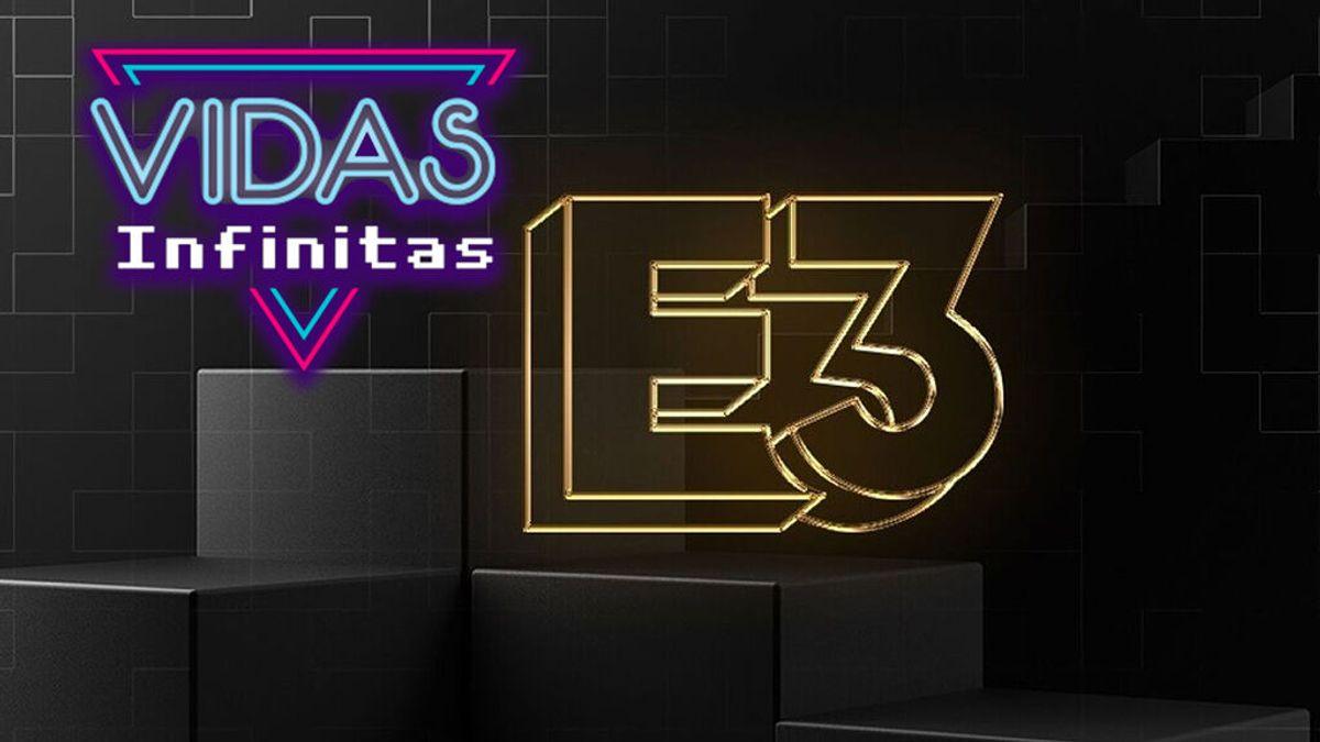 Vidas Infinitas #19: ¡Comienza el E3 2021!