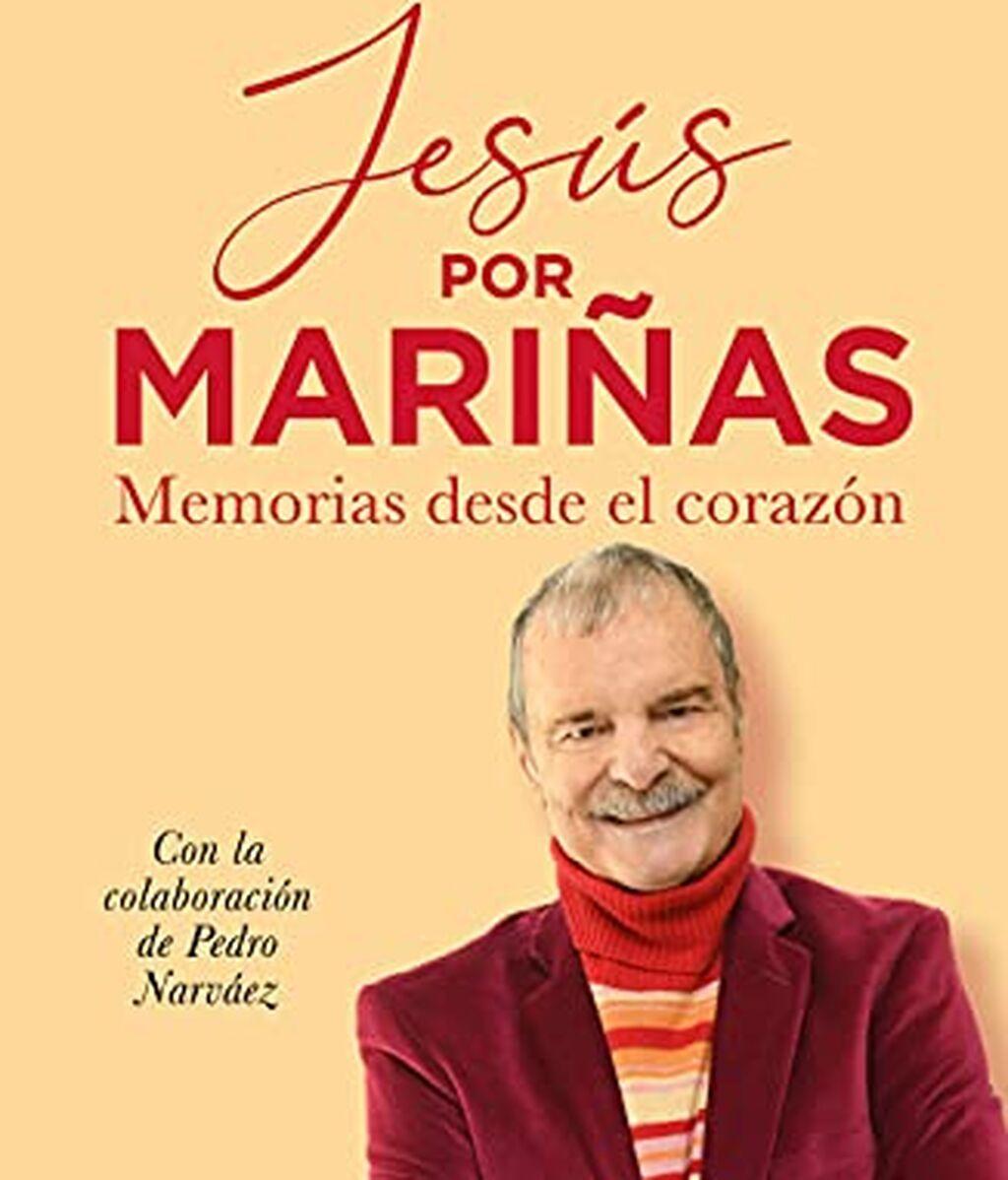Jesús Mariñas, memorias desde el corazón (Libro)
