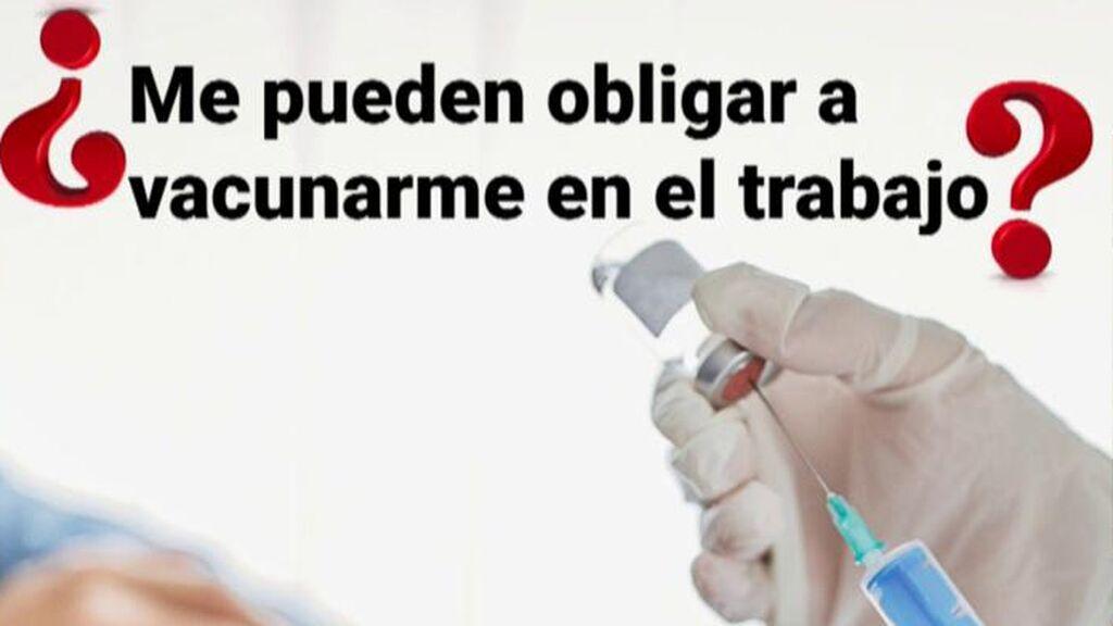 Sin vacuna no hay trabajo