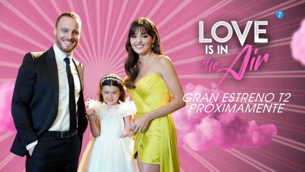 La segunda temporada de 'Love is in the air' llega a Divinity