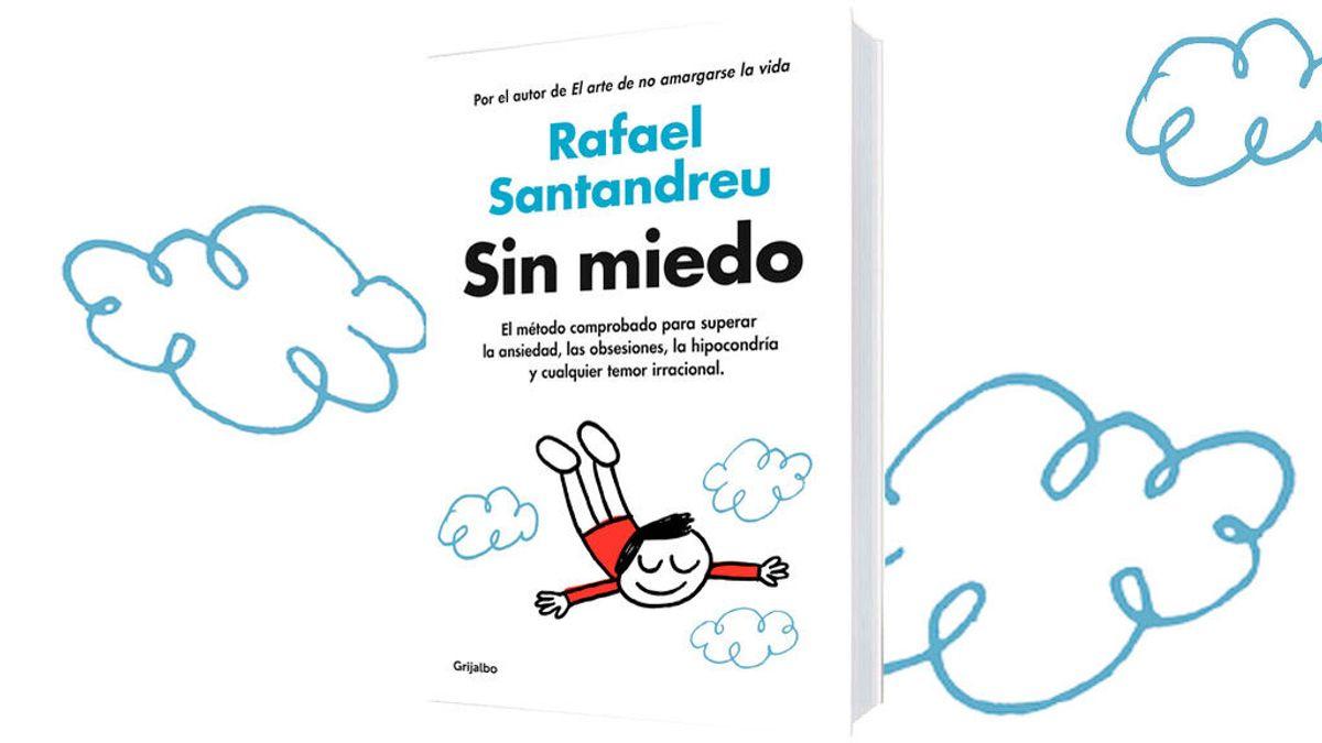 1024_SIN-MIEDO_LIBRO-RAFAEL-SANTANDREU