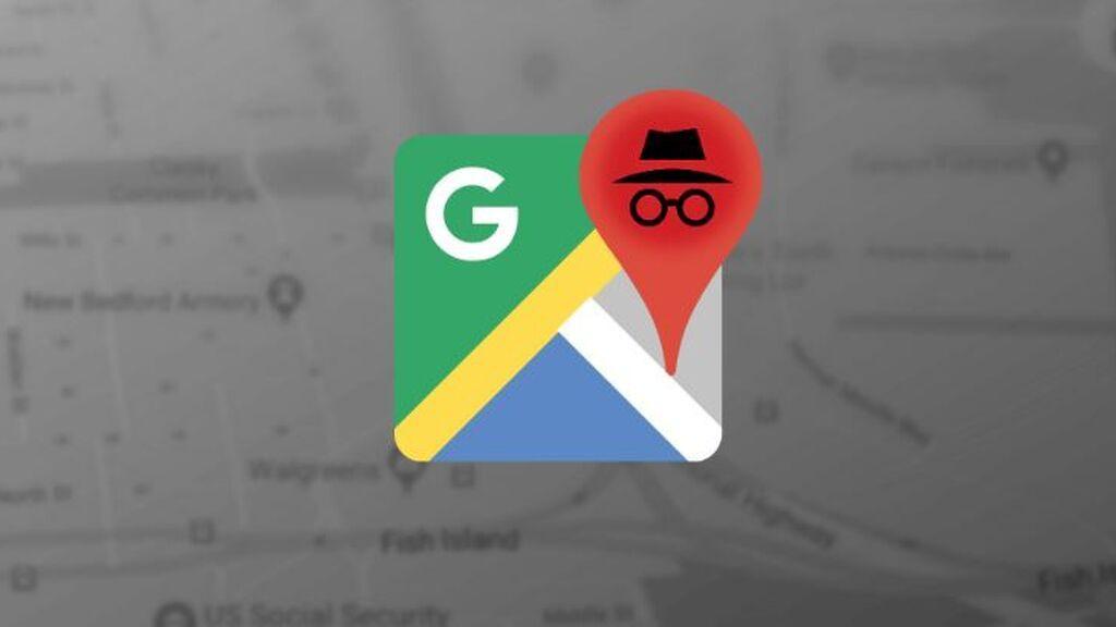 El modo incógnito de Google Maps,  qué es y por qué deberías utilizarlo siempre