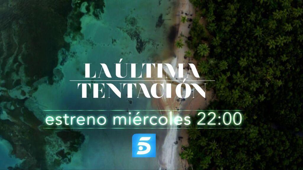 La última tentacion, estreno el miércoles en Telecinco