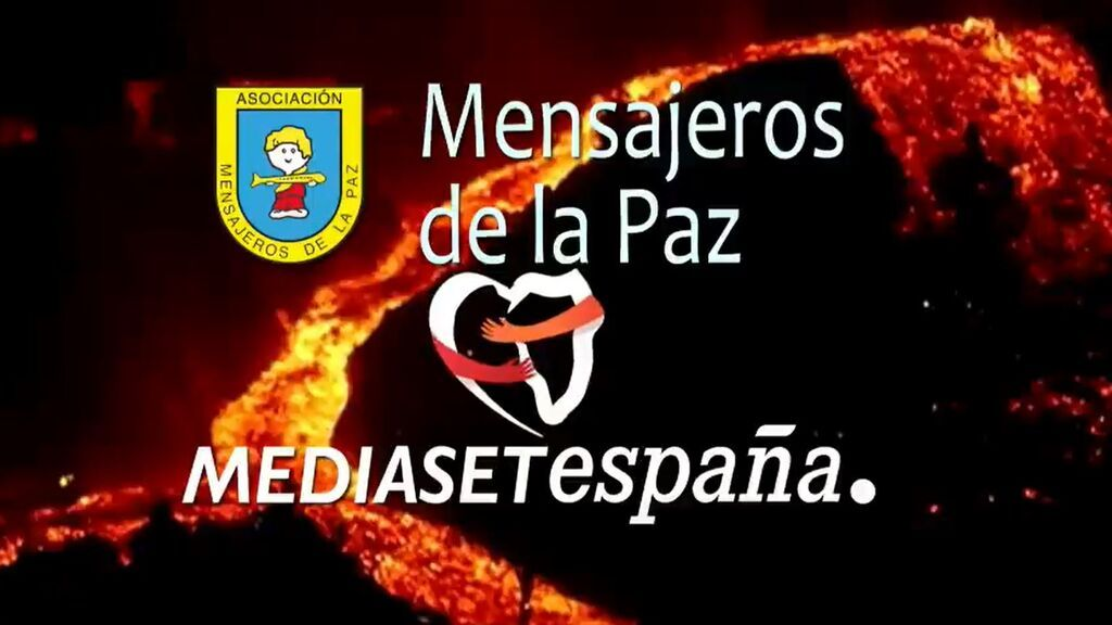 Mediaset España se suma a la campaña de ayuda de Mensajeros de la Paz para los damnificados por el volcán de La Palma