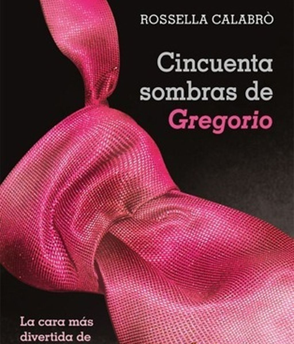 Cincuenta Sombras de Gregorio. Foto: Portada libro / Planeta