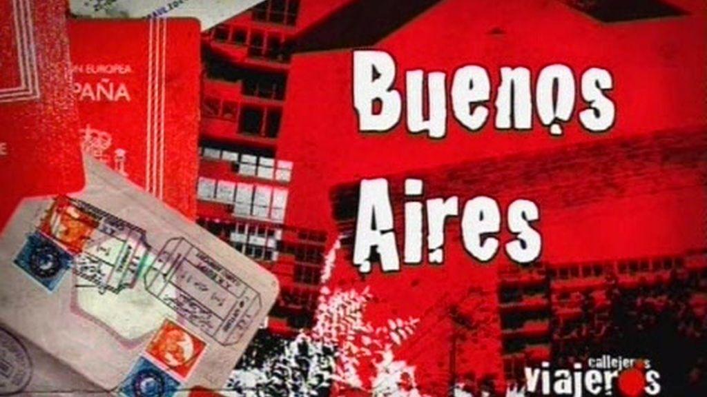 Avance. Callejeros Viajeros: Buenos Aires