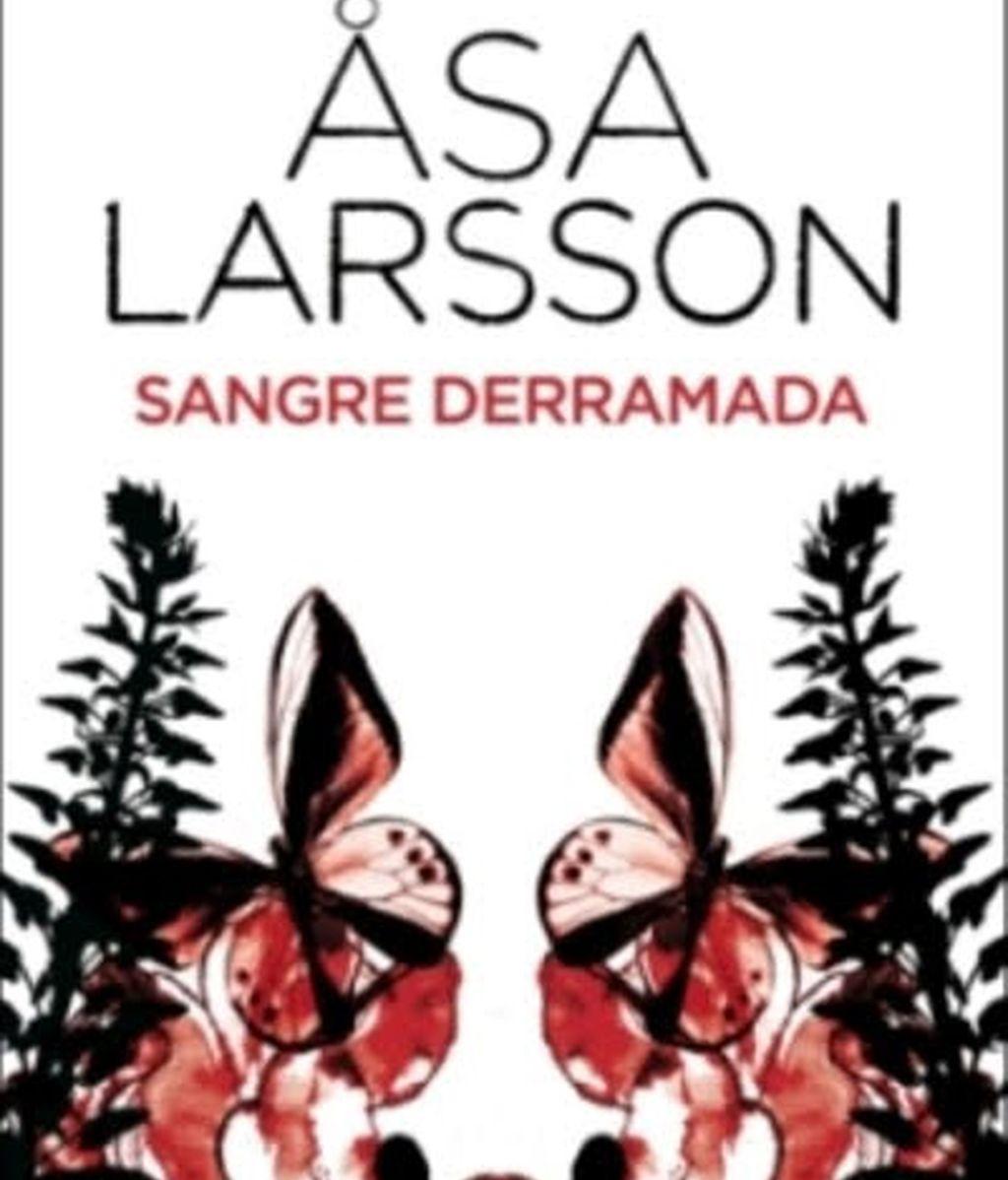Sangre Derramada, la novela de Asa Larsson