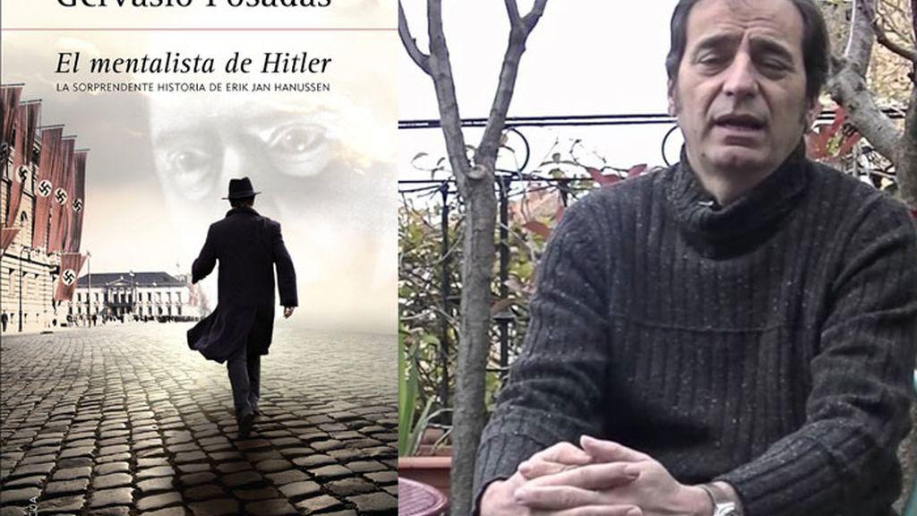 Gervasio Posadas, autor de El mentalista de Hitler