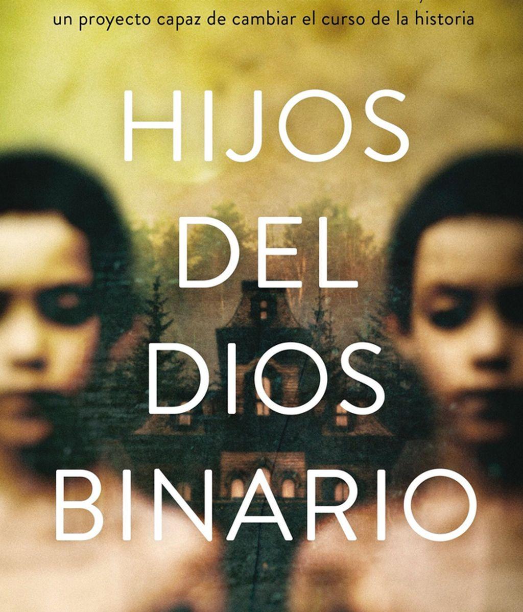 Hijos del dios binario de David B. Gil