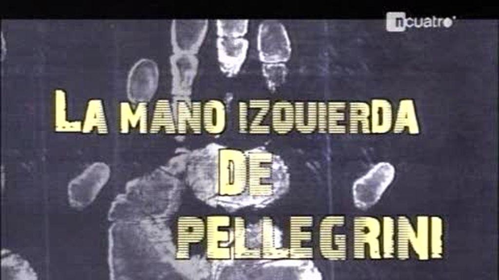 La mano izquierda de Pellegrini