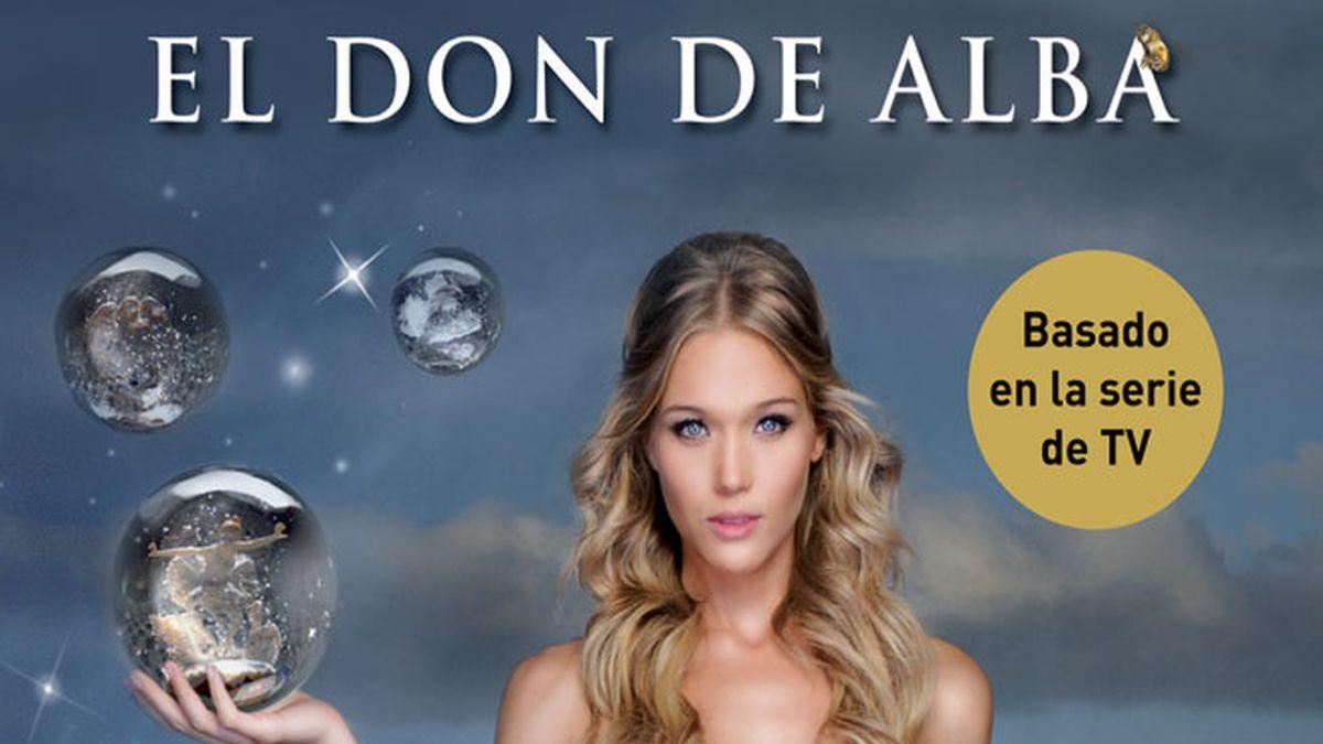 """Ya está aquí el libro de """"El don de Alba"""""""