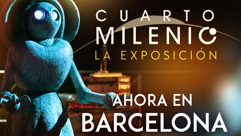 Cuarto Milenio: La Exposición. Ahora en Barcelona