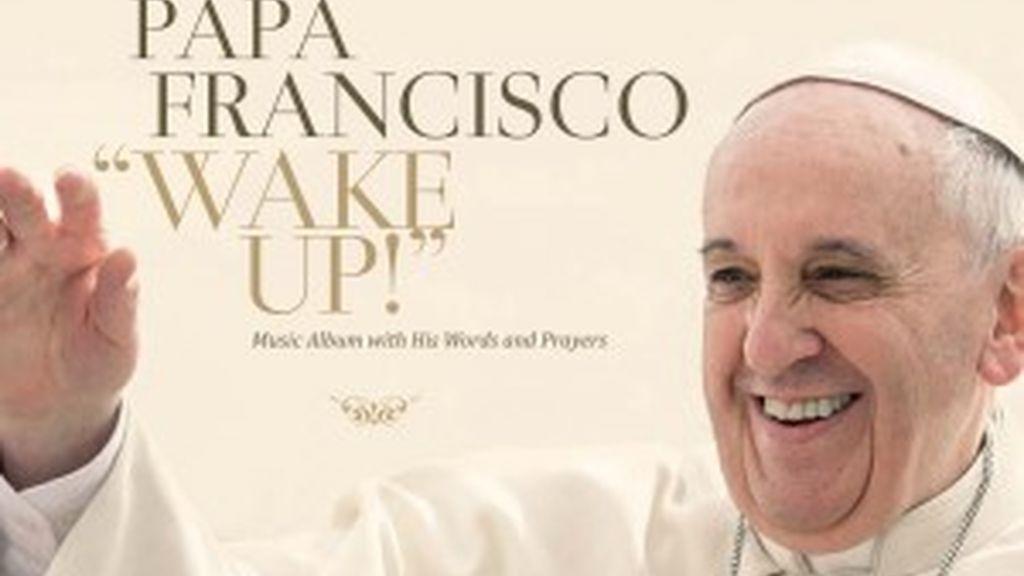 El disco del Papa Francisco 'Wake up!'