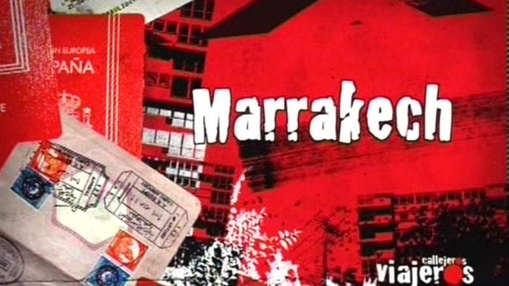 Avance. Callejeros Viajeros: Marrakech