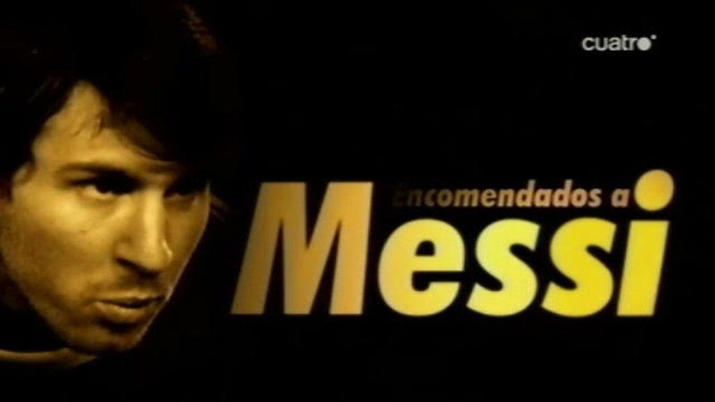 Encomendados a Messi