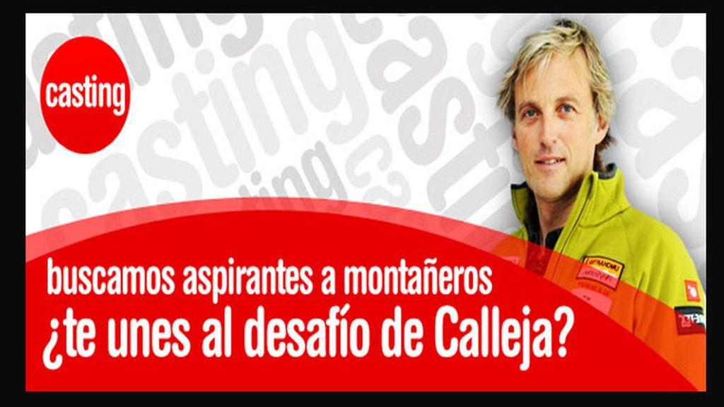 Calleja busca aspirantes a montañeros