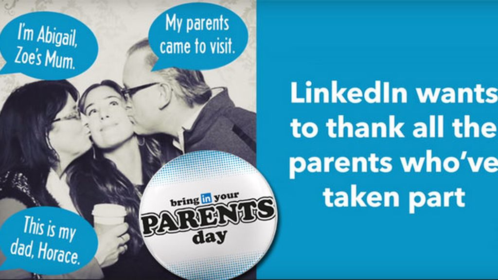 LinkedIn,Bring In Your Parents Day