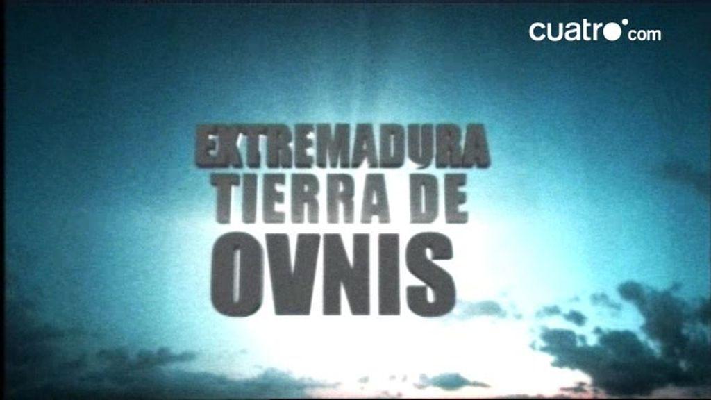 Extremadura: Tierra de Ovnis