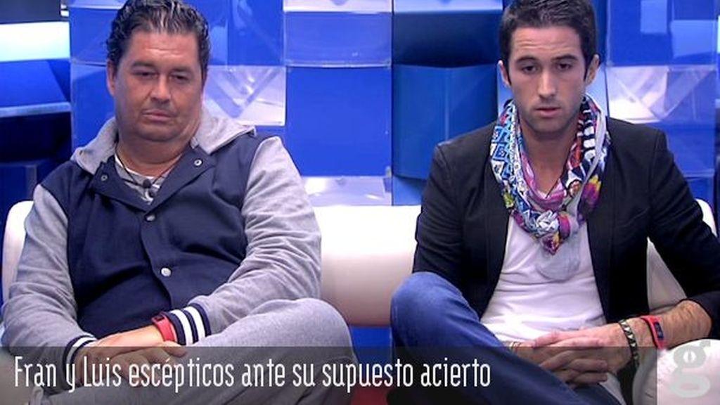Fran y Luis escépticos ante su supuesto acierto