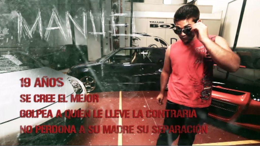 Manuel, un joven violento y egocéntrico