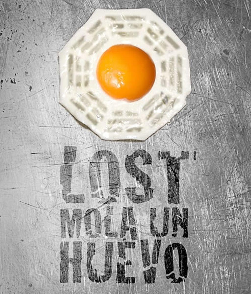 """Cartel """"Lost mola un huevo"""""""
