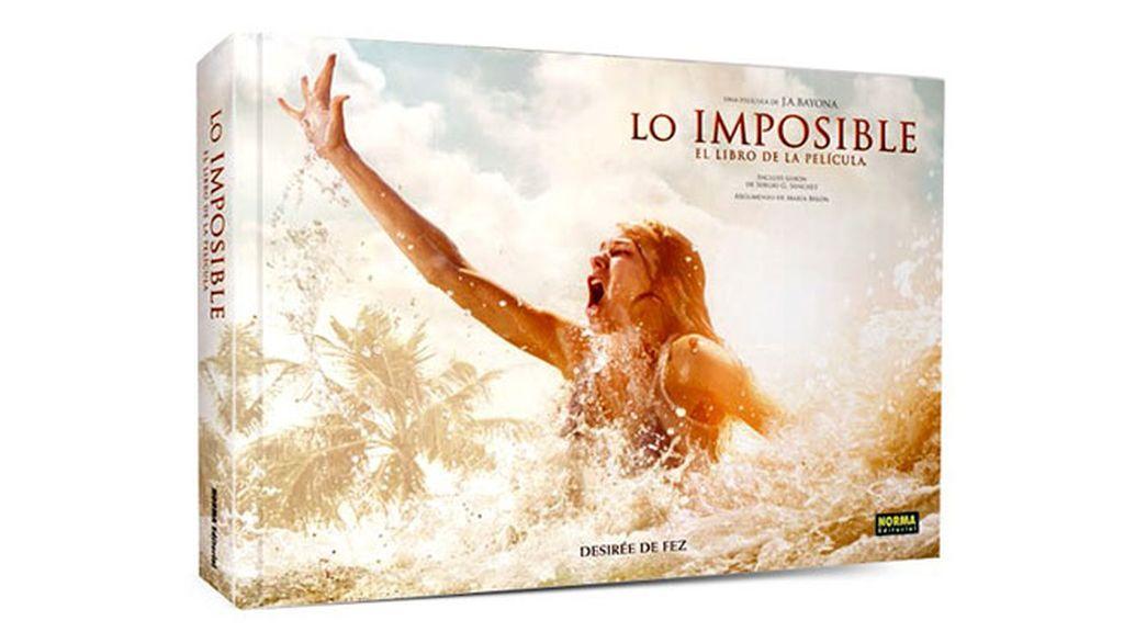 Lo Imposible: El libro de la película