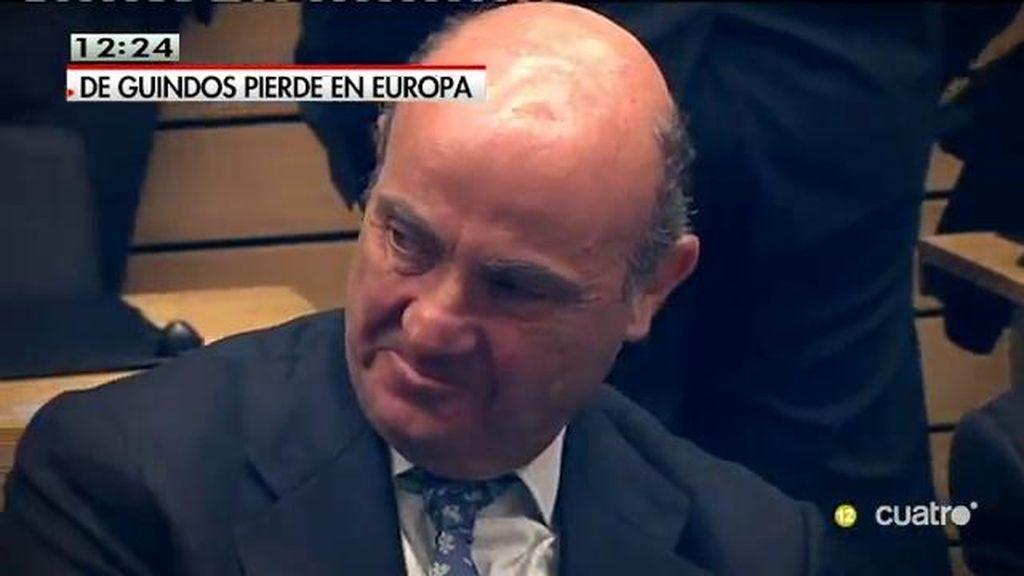 Luis de Guindos pierde en Europa