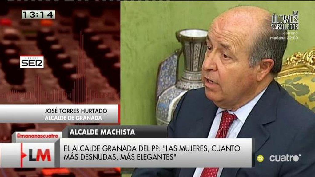 """El alcalde del PP en Granada: """"Las mujeres, cuanto más desnudas, más elegantes"""""""